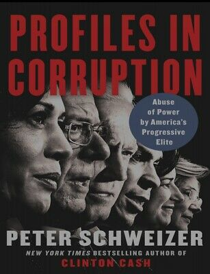 NEW 2020_ Profiles in Corruption by Peter Schweizer (E-B0K NY BEST SELLER)