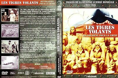 """ LES TIGRES VOLANTS "" DVD NEUF - Aviation USA/CHINE - SECONDE GUERRE 39/45"