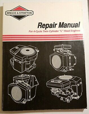 """Briggs Stratton 4-Cycle Twin Cylinder """"L"""" Head Engine Service Repair Manual"""