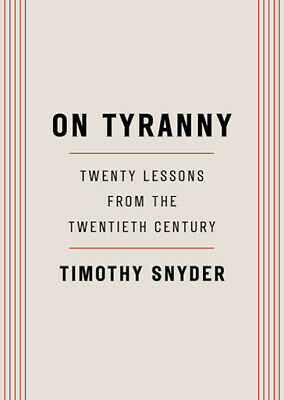 On Tyranny Twenty Lessons from the Twentieth Century by Snyder Timothy ✔️P.D.F✔️