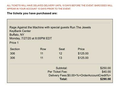 2 Rage Against The Machine Tickets Buffalo, Ny 7/27/2020. Section 306