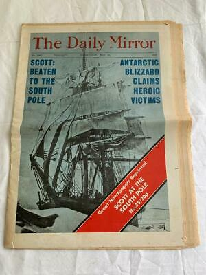 Vintage 1913 The Daily Mirror Scott At South Pole / Heroic Victims Newspaper