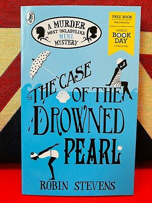 World Book Day 2020: The Case of the Drowned Pearl by Robin Stevens *NEW* PB