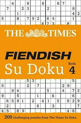 Times Fiendish Su Doku Book 4: 200 Challenging Puzzles from the Times by Puzzler