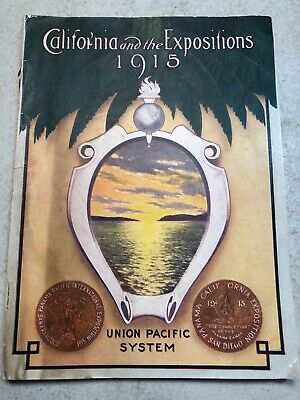 1915 Vintage Union Pacific System Railroad California And The Expositions Book