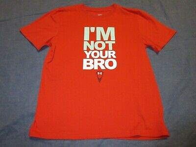 Boys UNDER ARMOUR Loose Fit Shirt - Youth Large - I'M NOT YOUR BRO - Spring/Smr