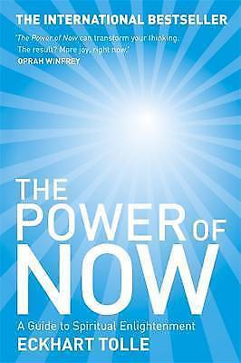 The Power of Now: A Guide to Spiritual Enlightenme... by Eckhart Tolle Paperback