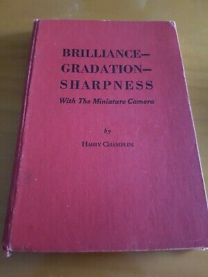 Brilliance Gradation Sharpness with the Miniature Cameras by Harry Champlin 1938