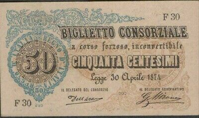 Italy  50  Centesimi  L. 30.4.1874  P 1  Series F 30  Uncirculated Banknote MEit