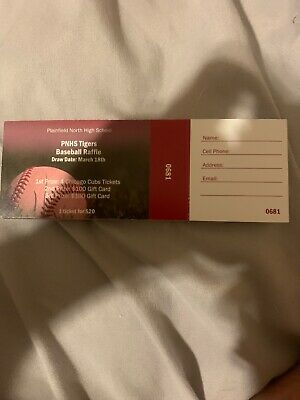 raffle ticket.  1 prize : 4 cubs tickets.  2 and 3 prize: 100 dollar gift card