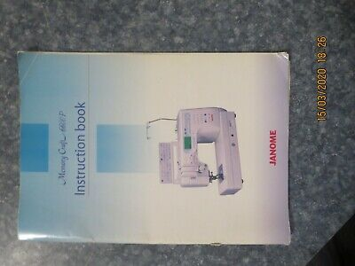 Janome Memory Craft 6600P Instruction Book / Manual