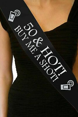 50th Fifty 50 & Hot Shot Funny Birthday Sash Black Gift Decoration