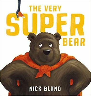 New The Very Super Bear by Nick Bland (Hardcover) Free Postage