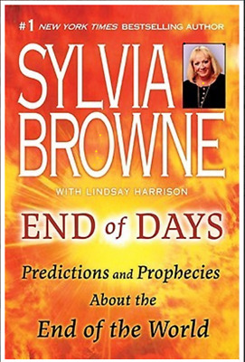 End Of Days Predictions And Prophecies End Of World Sylvia Browne [P.D.F]