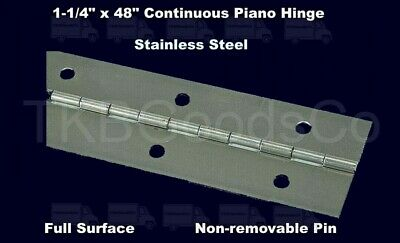 STAINLESS STEEL PIANO HINGE 1-1/4 x 48 Continuous Full Surface Non-removable Pin