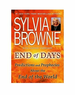 End of Days Predictions Prophecies End of World Sylvia Browne Virus PDF Book