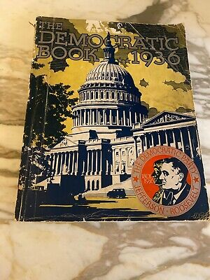 1936 The Democratic Book Franklin Roosevelt Democratic National Committee