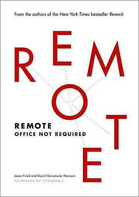 Remote: Office Not Required by David Heinemeier Hansson (English) Hardcover Book