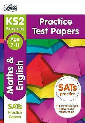 Letts Success KS2 Maths and English SATs Practice Test Papers: For Age 7-11