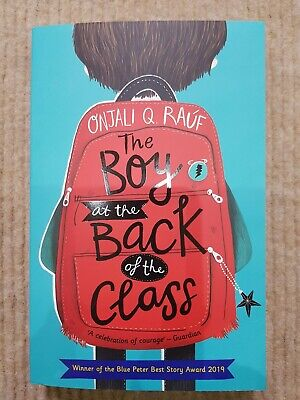 The Boy At the Back of the Class by Rauf, Onjali Q., NEW Paperback BOOK!!