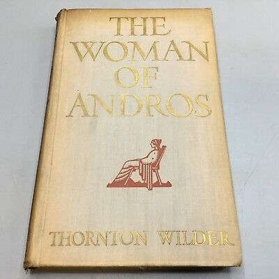 The Woman of Andros - Thornton Wilder 1930 Albert & Charles Boni *