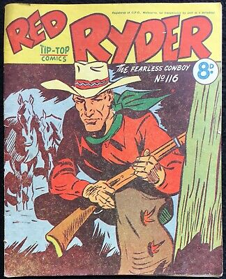 RED RYDER THE FEARLESS COWBOY -  116, Vintage Australian, Tip Top Comics, FN+