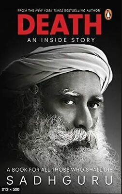 Death; An Inside Story: A book for all those who shall die  [ PDF, MOBI , Epub ]