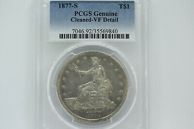 1877-S Trade Silver Dollar PCGS Genuine Cleaned - VF detail