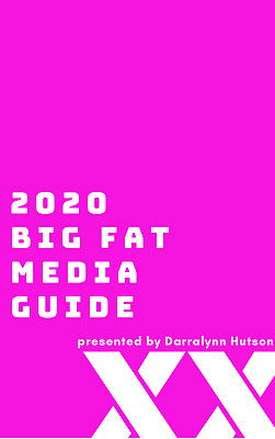 Big Fat Media Guide