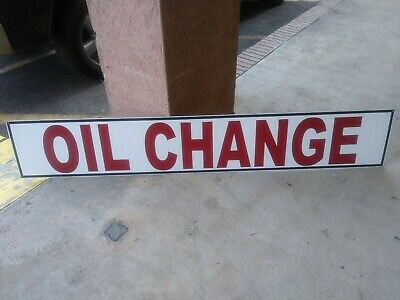 Oil Change Sign 6ft x 1ft