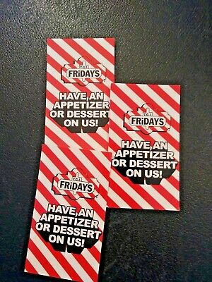 (3) Friday's  App. or Desert Voucher, NO EXPIRATION, Shipping 1 Business Day