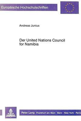 Der United Nations Council for Namibia, Andreas Junius