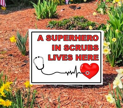 A SUPERHERO IN SCRUBS LIVES HERE Yard Signs for Frontline Workers NURSES