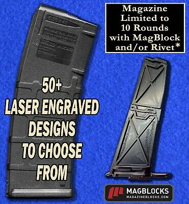 Laser Engraved PMAG 10/30 - 10 Rd MagBlock and/or Rivet - Legal in All 50 States