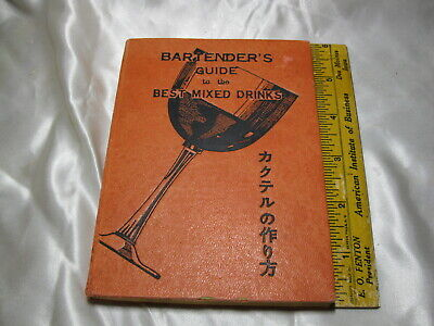 1953 Bartender's Guide To Mixed Drinks (English & Japanese) (Ships Free 2 Us!)