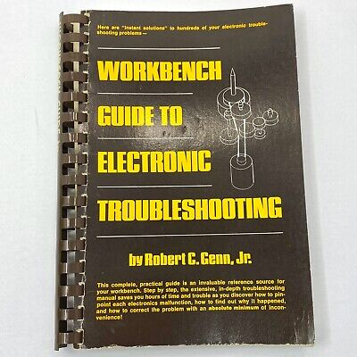 Vtg 1977 WORKBENCH GUIDE to ELECTRONIC TROUBLESHOOTING Genn Spiral Bound