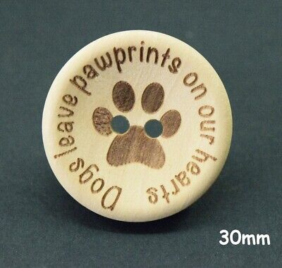 """10 Natural Wood /""""Dogs Leave Pawprints..../"""" Buttons 30mm Sewing Craft BU1102"""