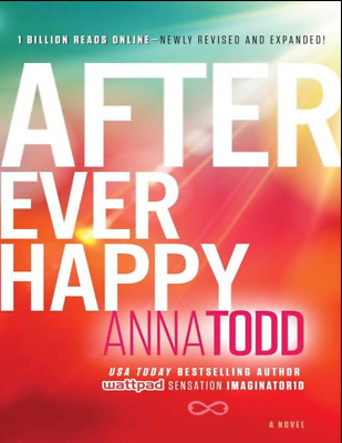 After Ever Happy, Book 4 (The After Series) by Todd, Anna [P-D-F] Fast-Delivery