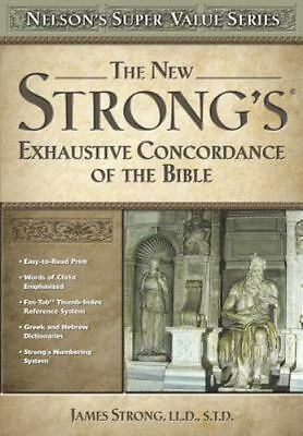 THE NEW STRONG'S EXHAUSTIVE CONCORDANCE OF THE BIBLE Hardcover - Nelson's Series