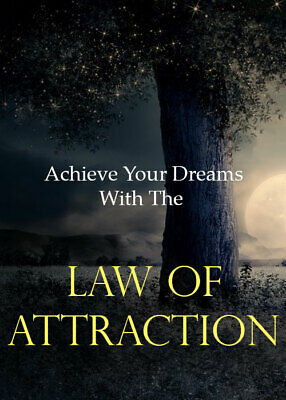Achieve Your Dreams With The Law of Attraction - Pdf Ebook - Free Shipping