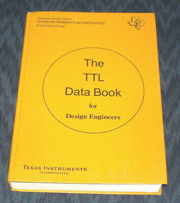 The TTL Data Book for Design Engineers - Texas Instruments!