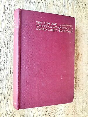 The Life & Uncommon Adventures of Captain Dudley Bradstreet Hanoverian Agent