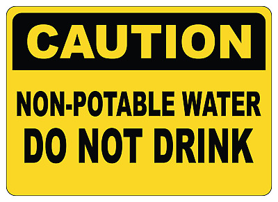 OSHA CAUTION: DO NOT DRINK   Adhesive Vinyl Decal Sign Label