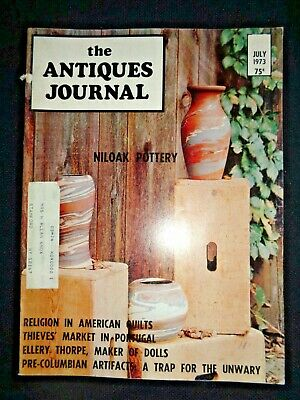 1973 Antiques Journal Pre Columbian Artifact Ellery Thorpe Dolls Niloak Pottery