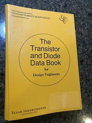 The Transistor And Diode Data Book For Design Engineers First Edition Stated