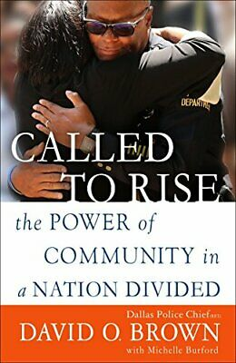 NEW - Called to Rise: The Power of Community in a Nation Divided