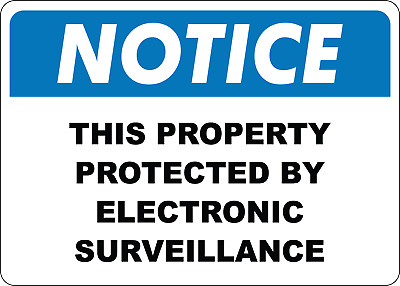 OSHA NOTICE: THIS PROPERTY PROTECTED BY   Adhesive Vinyl Sign Decal