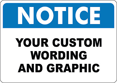 OSHA NOTICE:  YOUR CUSTOM WORDING AND GRAPHIC   Adhesive Vinyl Sign Decal