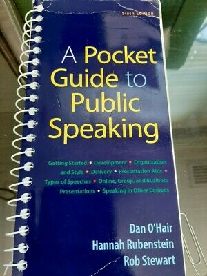 A Pocket Guide to Public Speaking, Sixth 6th Edition, O'Hair 9781319102784