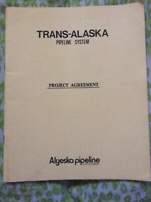 Trans-Alaska Pipeline System Project Agreement 1974